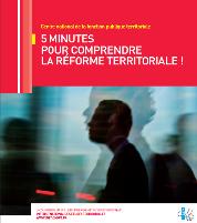 5 minutes pour comprendre la réforme territoriale – Le cahier pratique des élèves administrateurs territoriaux