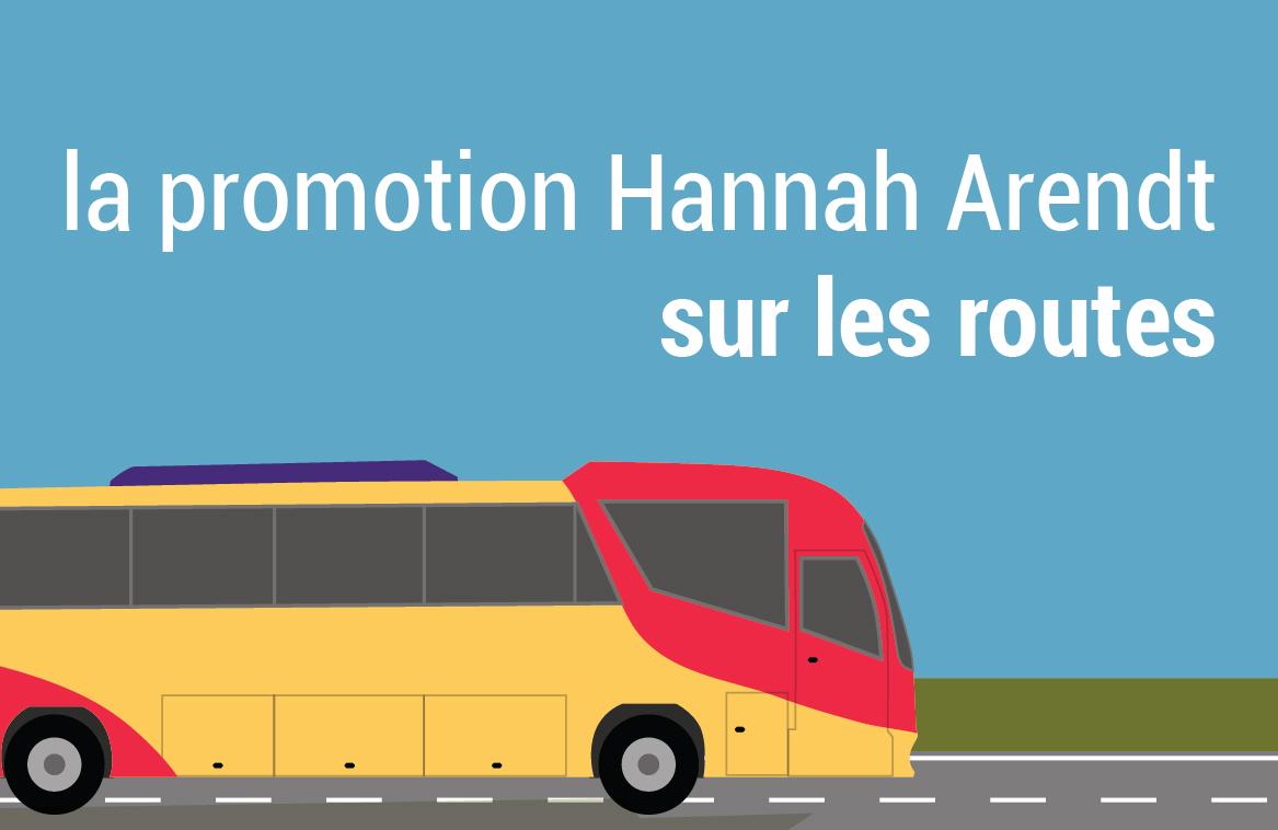 La promotion Hannah Arendt sur les routes